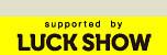 lUCK SHOW