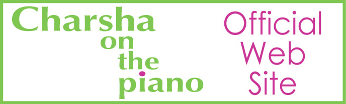 Charsha on the piano / Official Web Site