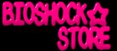 BIOSHOCK☆STORE(バイオショックストア)