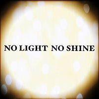 『配信シングル NO LIGHT  NO SHINE』