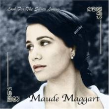 Maude Maggart (Look for the Silver Lining)