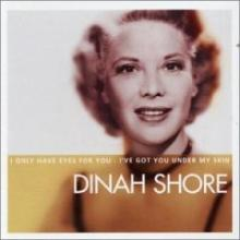Dinah Shore(The one I love belongs to somebody e